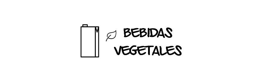 BEBIDAS VEGETALES